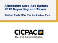 Affordable Care Act Update 2015 Reporting and Taxes